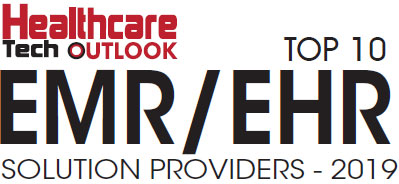 Top 10 EMR/EHR Solution Companies - 2019